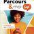 Parcours et moi Sup 4 - Livre Cahier 4