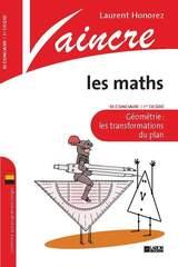 Vaincre les maths- Géométrie: les transformations du plan 1