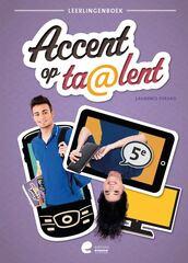 Accent op ta@lent 5 - Leerlingenboek