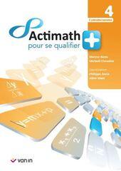 Actimath pour se qualifier + 4 Manuel (2 périodes/semaine - reseau libre)