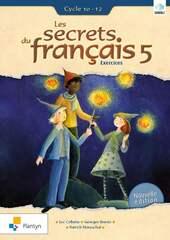 Les secrets du français 5 Exercices Cycle 10-12