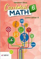 Carrément math A 6