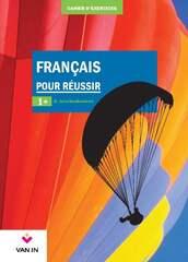Français pour réussir 1+ Cahier d