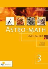Astro-math 3 livre-cahier