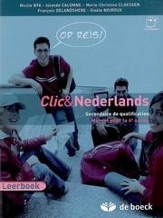 Clic & Nederlands 4 Op reis Leerboek