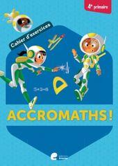 Accromath 4 Cahier d