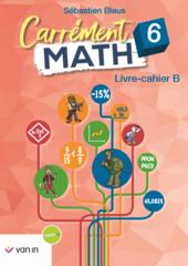 Carrément math B 6