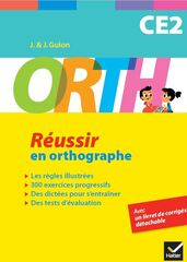 ORTH Réussir en orthographe CE2
