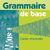 Grammaire de base 5 - cahier d