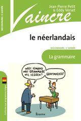 Vaincre le néerlandais: grammaire 2