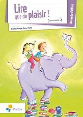 Lire que du plaisir! Grammaire 2