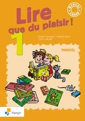 Lire que du plaisir! 1 - Manuel