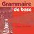 Grammaire de base 6 - cahier d
