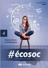 #écosoc 4 - Interactions médiatiques