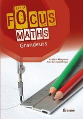 Focus math Grandeurs Manuel