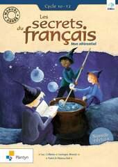 Les secrets du français Mon référentiel Cycle 10-12