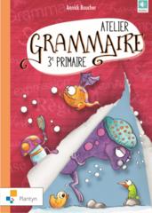 Atelier grammaire 3ème primaire