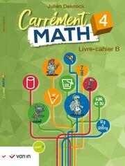 Carrément math B 4