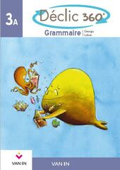 Déclic 360° Grammaire 3a