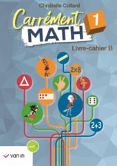 Carrément math B 1