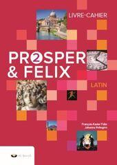 Prosper & Felix - livre-cahier 2