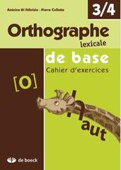 Orthographe lexicale de base (Edition 2009) 4