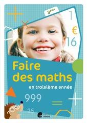 Faire des maths en troisième année