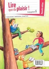 Lire que du plaisir! Conjugaison 6