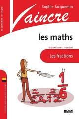 Vaincre les Maths : fractions 1
