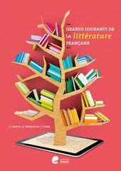 Grands courants de la littérature française