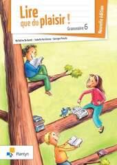 Lire du du plaisir ! - grammaire 6