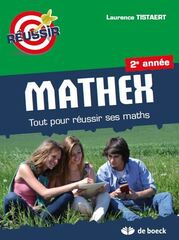 Mathex Tout pour réussir ses maths 2